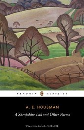 A Shropshire Lad and Other Poems | A. E. Housman |