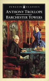 Barchester Towers | Trollope, Anthony ; Gilmour, Robin |