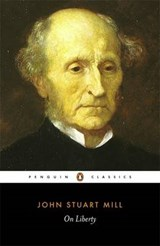 On Liberty | John Stuart Mill & Gertrude Himmelfarb |
