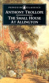 Small House at Allington | Anthony Trollope |