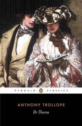Doctor Thorne | Anthony Trollope & Ruth Rendell |