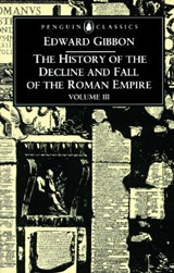 The History of the Decline and Fall of the Roman Empire | Edward Gibbon |