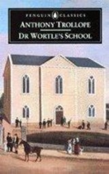 Dr. Wortle's School | Trollope, Anthony ; Imlah, Mick |