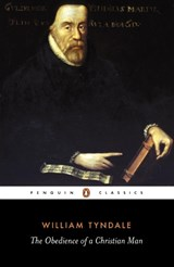 The Obedience of a Christian Man | Tyndale, William ; Daniell, David |