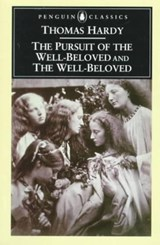 The Pursuit of the Well-Beloved and the Well-Beloved | Thomas Hardy |