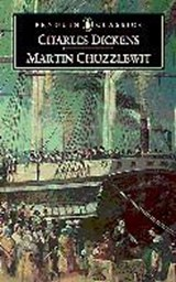 The Life and Adventures of Martin Chuzzlewit | Charles Dickens |