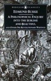 Philosophical Enquiry into the Sublime and Beautiful | Edmund Burke |