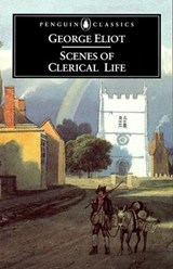Scenes of Clerical Life | George Eliot |