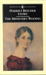 The Minister's Wooing | Stowe, Harriet Beecher ; Conger, Danielle |