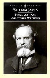 Pragmatism and Other Writings | William James |
