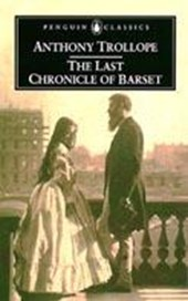 The Last Chronicle of Barset | Trollope, Anthony ; Gilmartin, Sophie |