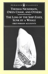 The Loss of the Ship Essex, Sunk by a Whale | Owen Chase & Thomas Nickerson |