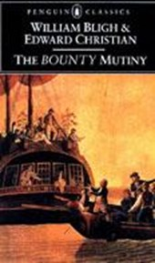 The Bounty Mutiny | Bligh, William ; Christian, Edward |