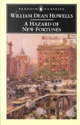 A Hazard of New Fortunes | William Dean Howells |