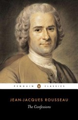 The Confessions of Jean-Jacques Rousseau | Jean-Jacques Rousseau |