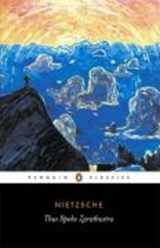 Thus Spoke Zarathustra | Friedrich Nietzsche |