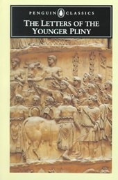 Letters of the Younger Pliny | Younger Pliny |