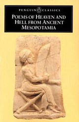 Poems of Heaven and Hell from Ancient Mesopotamia | N. K. Sandars |