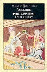 Philosophical Dictionary | Francois Voltaire ; Theodore Besterman |