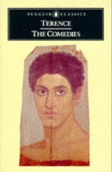 The Comedies | Terence ; Terentius, Afer Publius ; Radice, Betty |