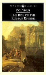 The Rise of the Roman Empire | Polybius |