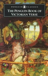 Victorian Verse, the Penguin Book of | Various |