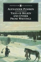 Tales of Belkin and Other Prose Writings