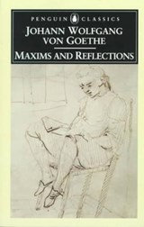 Maxims and Reflections | Johann Wolfgang Von Goethe |