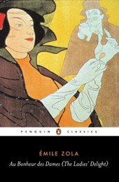 Au Bonheur des Dames (The Ladies' Delight) | Emile Zola |