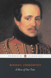 A Hero of Our Time | Lermontov, Mikhail Iurevich ; Foote, I. P. |
