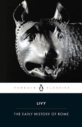 The Early History of Rome | Livy |