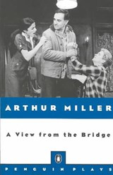 A View from the Bridge | Arthur Miller |