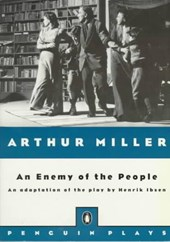 An Enemy of the People | Ibsen, Henrik ; Miller, Arthur |