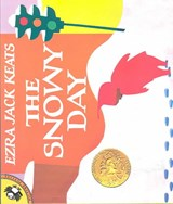 The Snowy Day | Ezra Jack Keats |