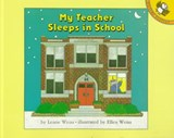 My Teacher Sleeps in School | Leatie Weiss |