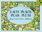 Each Peach Pear Plum | Allan Ahlberg |