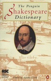The Penguin Dictionary of Shakespeare | Sandra Clark |