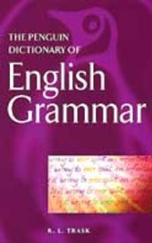 Penguin Dictionary of English Grammar | R Larry Trask |