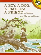 A Boy, a Dog, a Frog, and a Friend | Mercer Mayer |