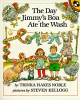The Day Jimmy's Boa Ate the Wash | Trinka Hakes Noble |