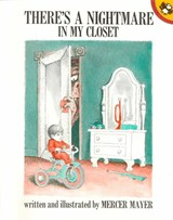 There's a Nightmare in My Closet | Mercer Mayer |