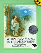 When I Was Young in the Mountains | Cynthia Rylant |