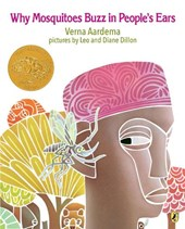 Why Mosquitoes Buzz in Peoples Ears | Verna Aardema |