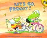 Let's Go, Froggy! | Jonathan London |