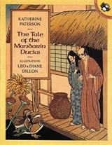 The Tale of the Mandarin Ducks | Katherine Paterson |