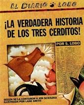 La Verdadera Historia de Los Tres Cerditos
