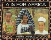 A is for Africa | Ifeoma Onyefulu |
