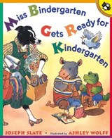 Miss Bindergarten Gets Ready for Kindergarten | Joseph Slate |