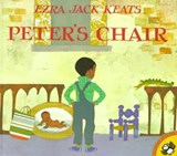 Peter's Chair | Ezra Jack Keats |