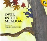 Over in the Meadow | Ezra Jack Keats |